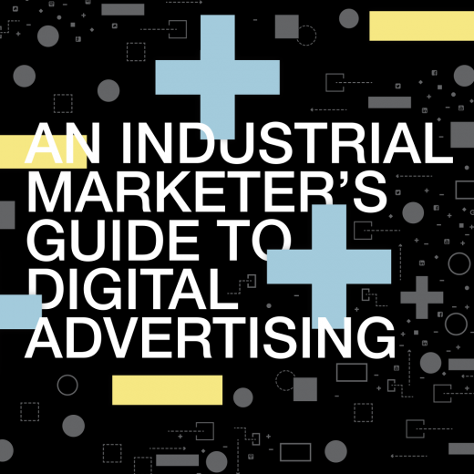 Industrial Marketer's Guide to Digital Advertising cover